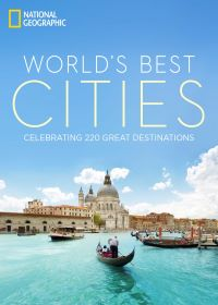 National Geographic World's Best Cities